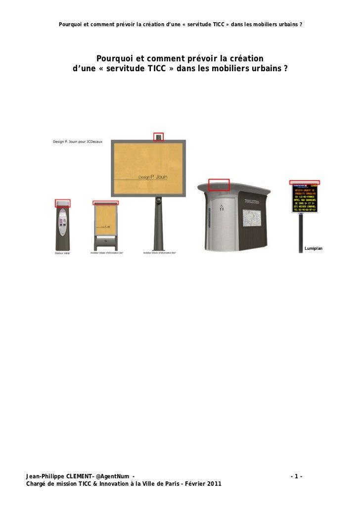 Pourquoi et comment prévoir la création d'une « servitude TICC » dans les mobiliers urbains ?                     Pourquoi...