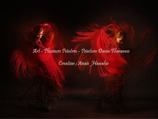 Art plusieurs peintes peinture danse flamenco by anais hanahis - Peinture danseuse de flamenco ...