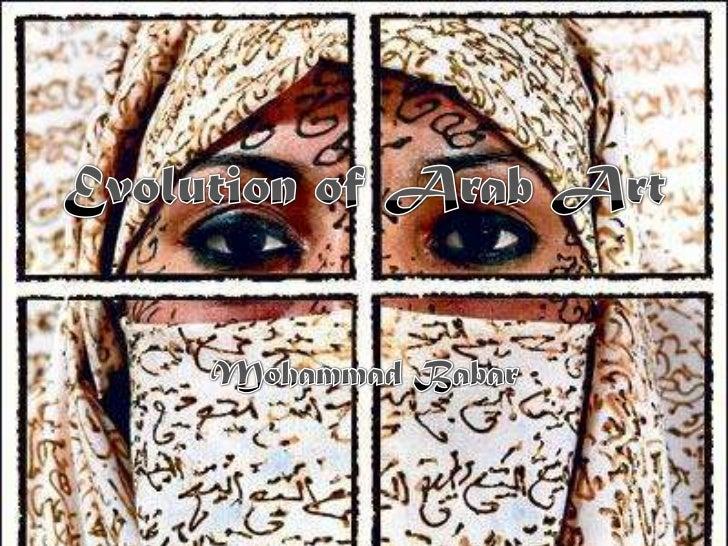 Evolution of Arab Art Overtime - M.Babar