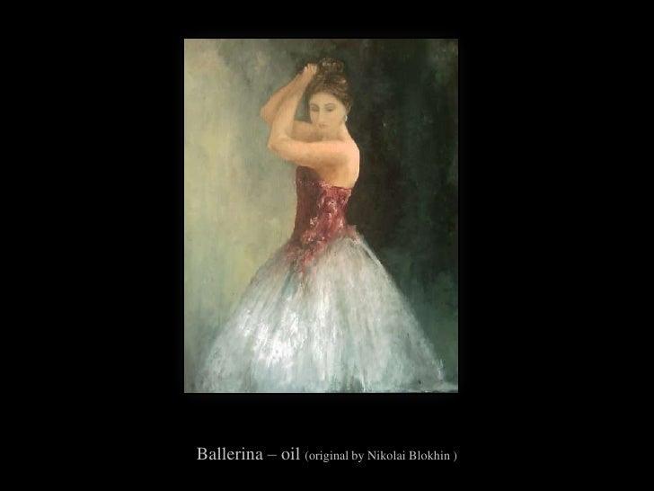 Ballerina – oil (original by Nikolai Blokhin)<br />