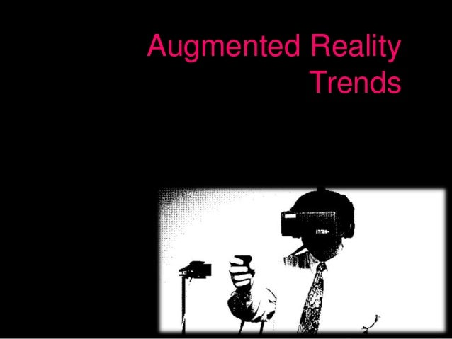 Augumented Reality trends