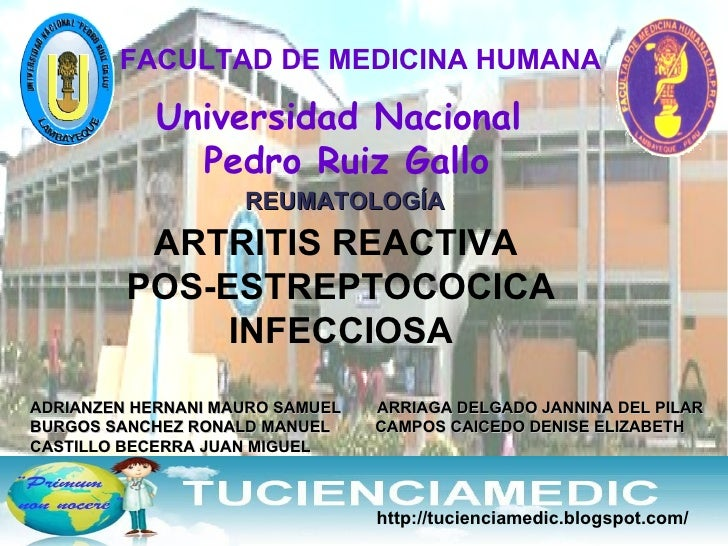 FACULTAD DE MEDICINA HUMANA Universidad Nacional  Pedro Ruiz Gallo REUMATOLOGÍA ADRIANZEN HERNANI MAURO SAMUEL  ARRIAGA DE...