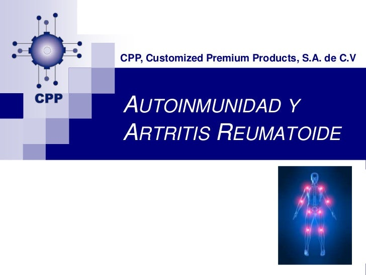 CPP, Customized Premium Products, S.A. de C.VAUTOINMUNIDAD YARTRITIS REUMATOIDE