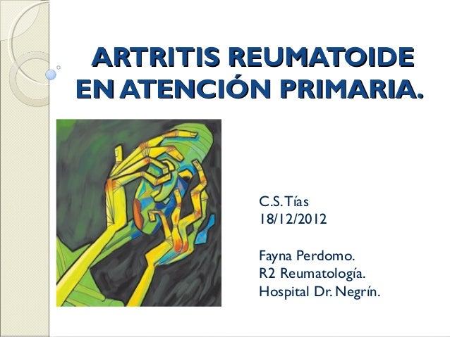 Artritis Reumatoide en Atención Primaria.
