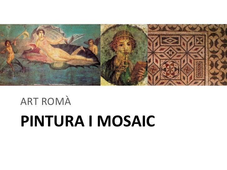 Art romà - Pintura i mosaic