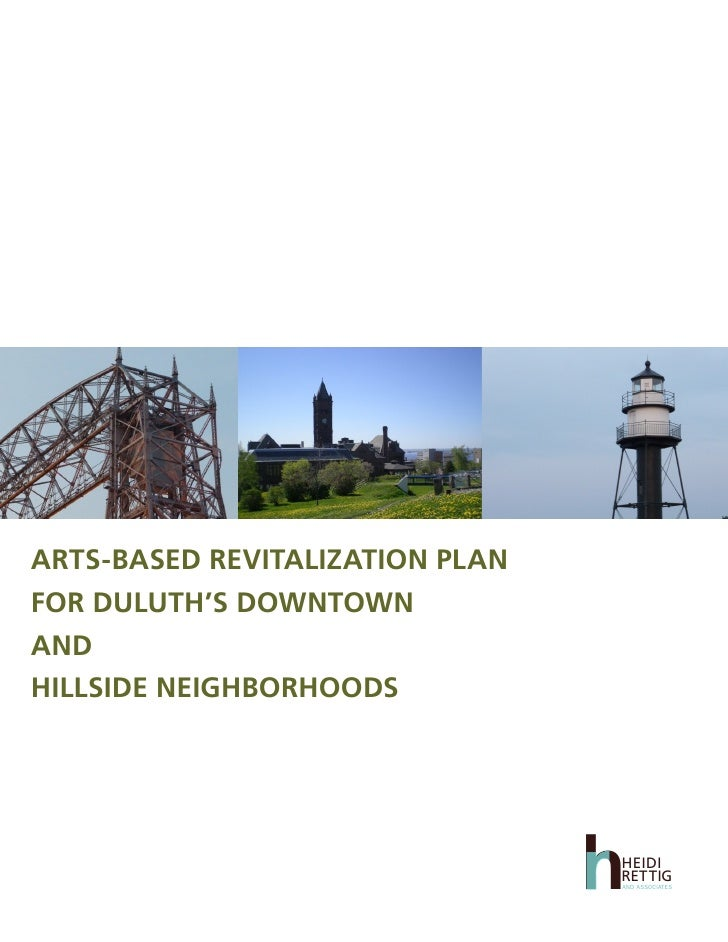 ARTS-BASED REVITALIZATION PLAN FOR DULUTH'S DOWNTOWN AND HILLSIDE NEIGHBORHOODS                                      h    ...