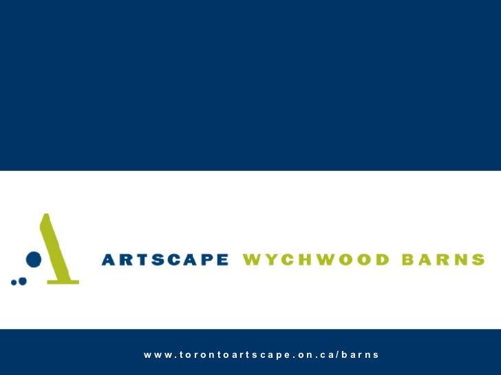 Artscape Wychwood Barns2