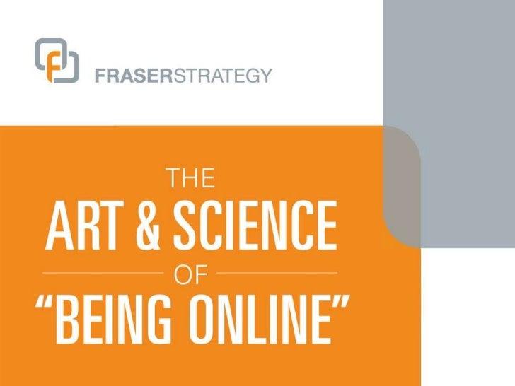 Art & science of being online