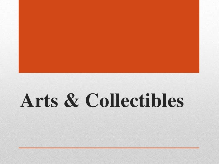Arts & Collectibles