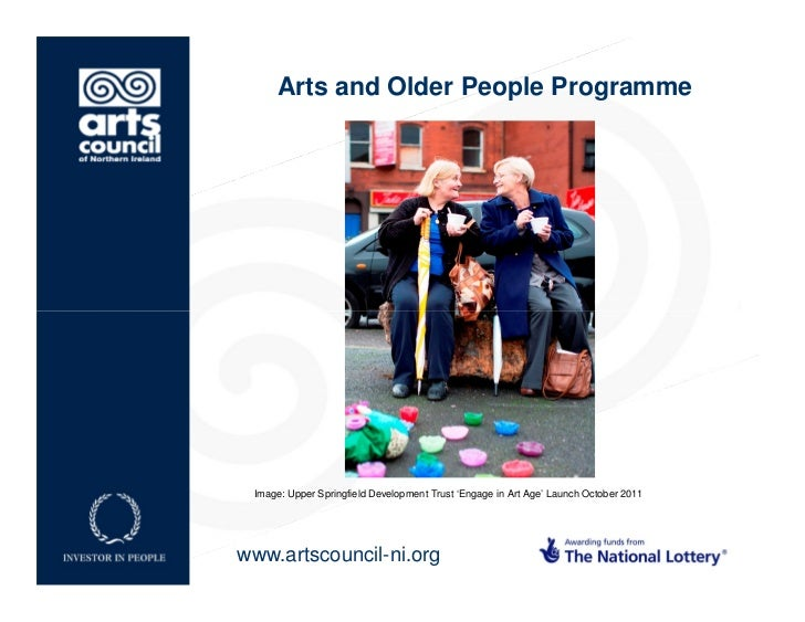 Arts and Older People Programme Image: Upper Springfield Development Trust 'Engage in Art Age' Launch October 2011www.arts...