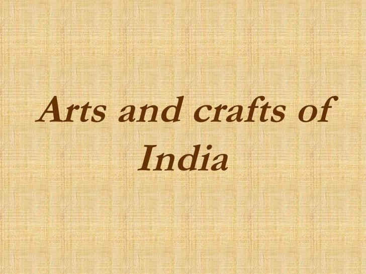 Arts and crafts of India