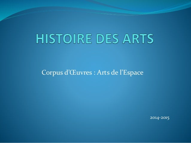 Corpus d'Œuvres : Arts de l'Espace 2014-2015