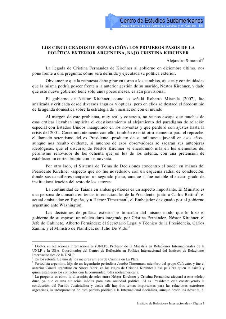 LOS CINCO GRADOS DE SEPARACIÓN: LOS PRIMEROS PASOS DE LA         POLÍTICA EXTERIOR ARGENTINA, BAJO CRISTINA KIRCHNER      ...