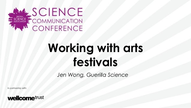 SCC2013 - Working with arts festivals - Jen Wong