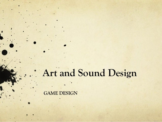 Video Game Design: Art & Sound
