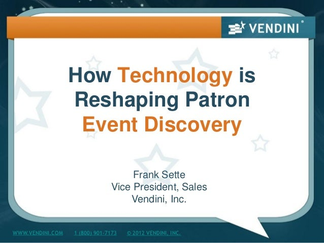 How Technology is                  Reshaping Patron                   Event Discovery                                    F...