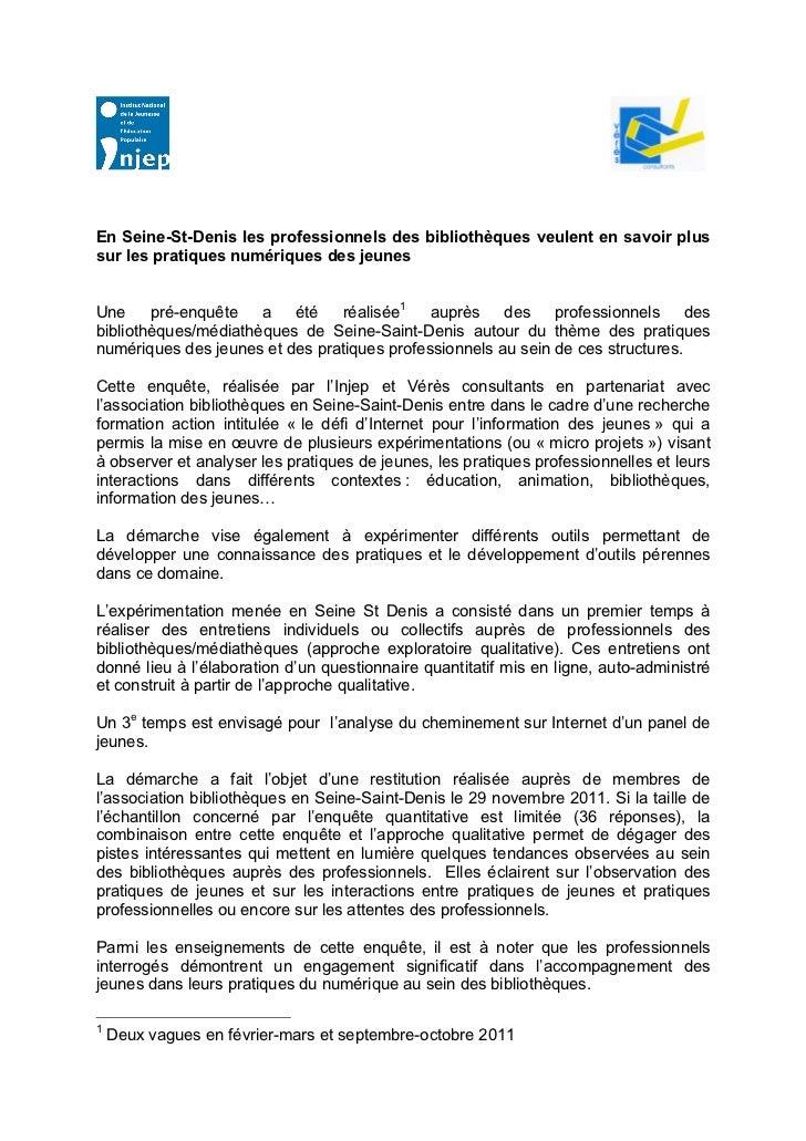 En Seine-St-Denis les professionnels des bibliothèques veulent en savoir plussur les pratiques numériques des jeunesUne   ...