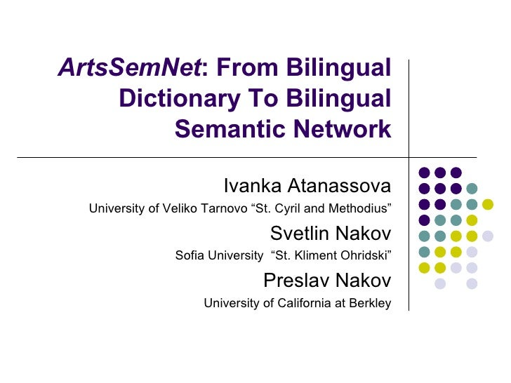 Svetlin Nakov - ArtsSemNet: From Bilingual Dictionary to Bilingual Semantic Network
