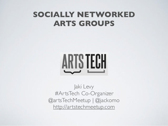 Socially Networked Arts Groups