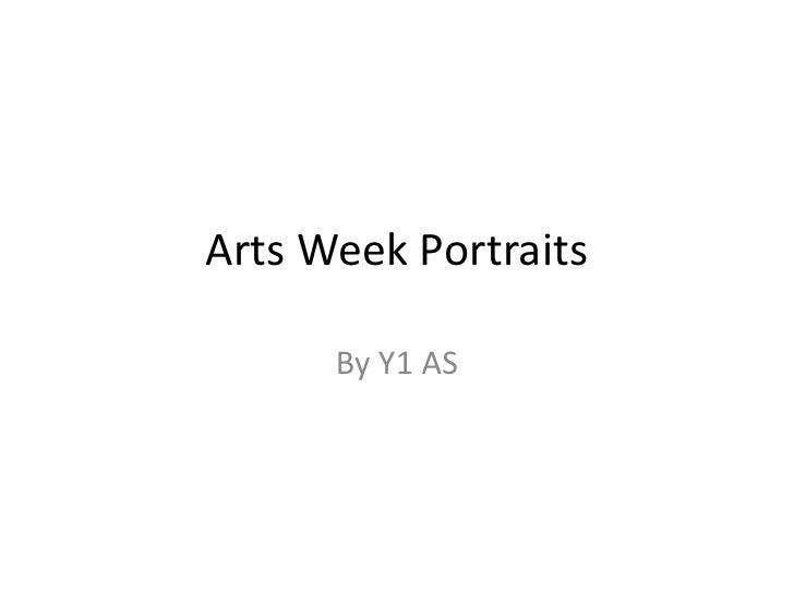 Y1 AS Arts week portraits