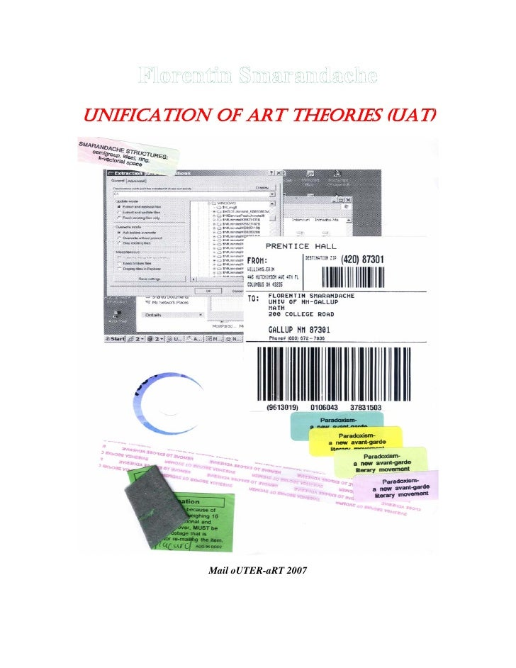 UNIFICATION OF ART THEORIES (UAT)           Mail oUTER-aRT 2007