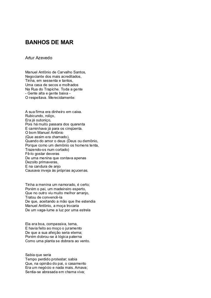 BANHOS DE MARArtur AzevedoManuel Antônio de Carvalho Santos,Negociante dos mais acreditados,Tinha, em sessenta e tantos,Um...