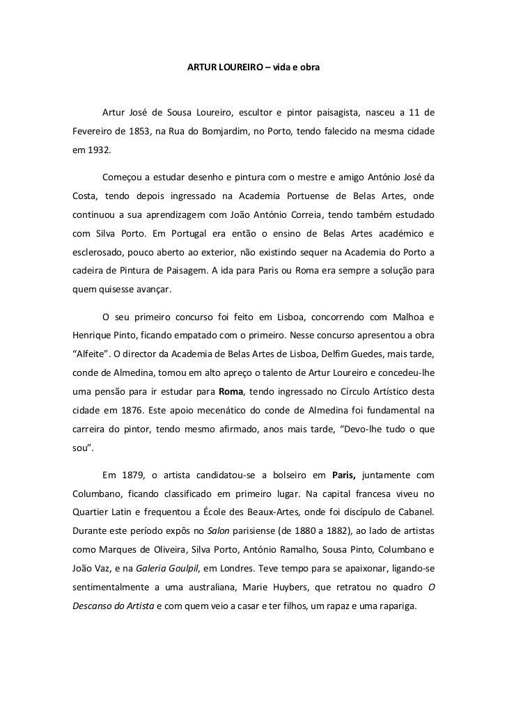 ARTUR LOUREIRO – vida e obra<br />Artur José de Sousa Loureiro, escultor e pintor paisagista, nasceu a 11 de Fevereiro de ...