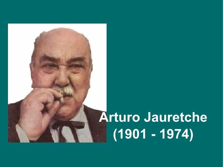 Arturo Jauretche (1901 - 1974)