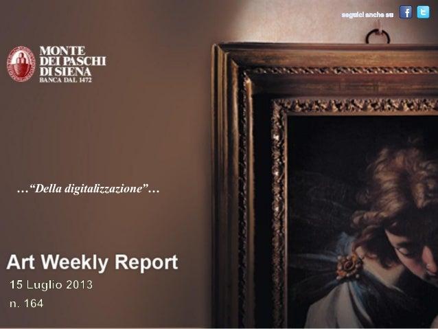 Art Weekly Report_15 luglio 2013