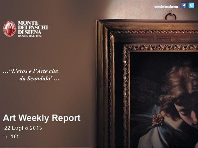 Art Weekly Report 22 luglio 2013