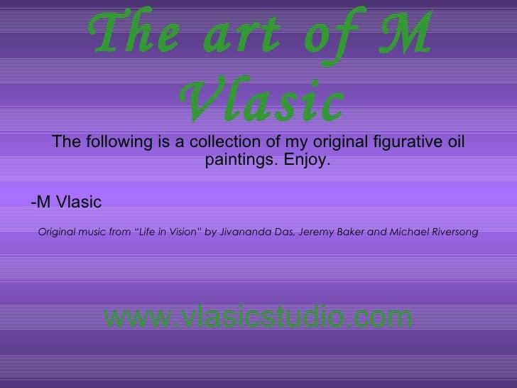 the Art of M Vlasic