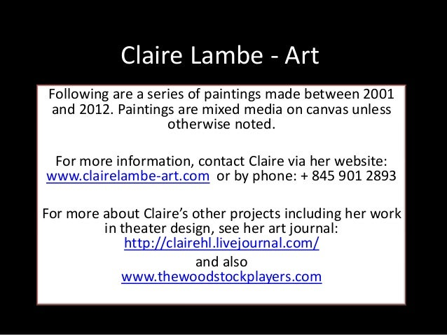 Claire Lambe - ArtFollowing are a series of paintings made between 2001and 2012. Paintings are mixed media on canvas unles...