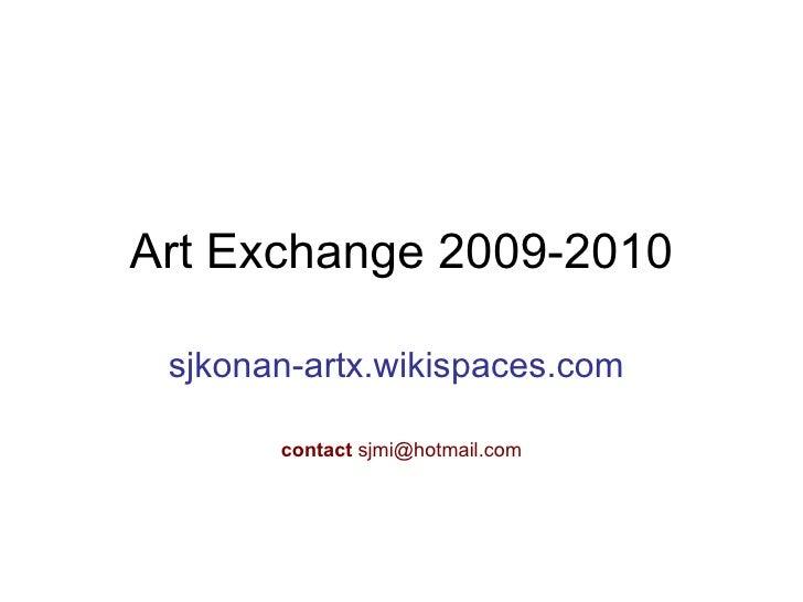 Art Exchange 2009-2010
