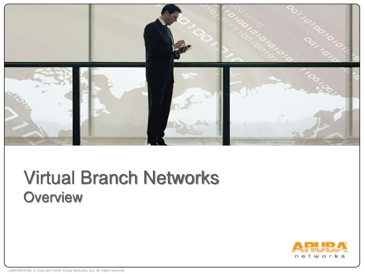 Virtual Branch NetworksOverview<br />