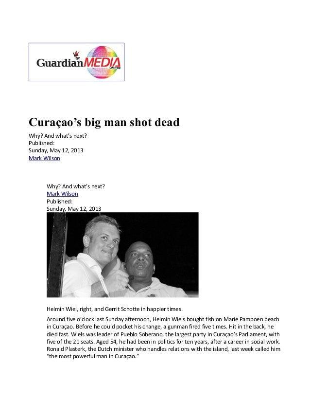 Aruba Antille's Curcaco's Big man shot dead