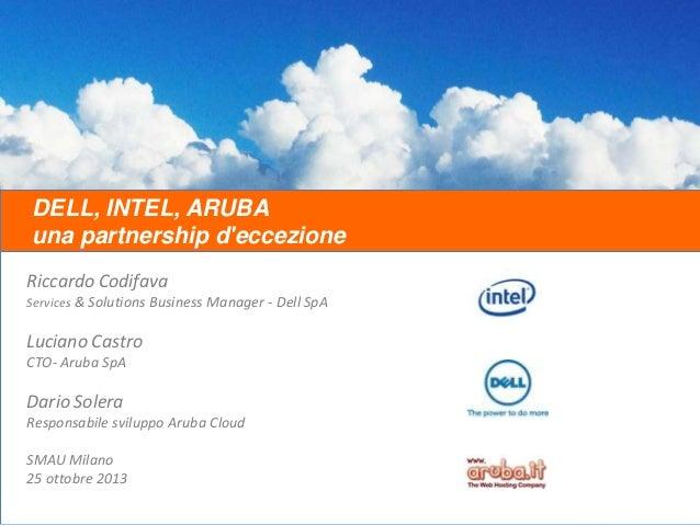 Aruba, Dell e Intel: una partnership d'eccezione