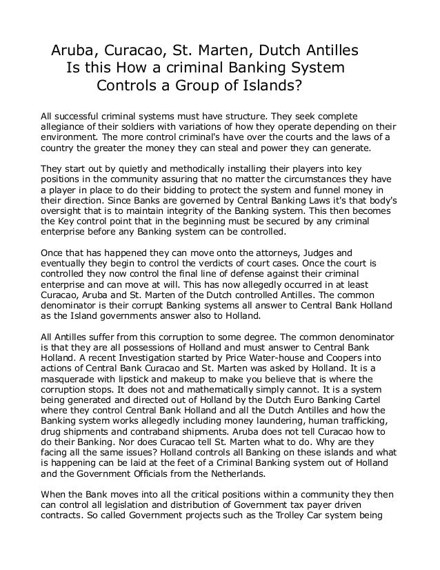 Aruba, Curacao, St. Marten, Dutch AntillesIs this How a criminal Banking SystemControls a Group of Islands?All successful ...
