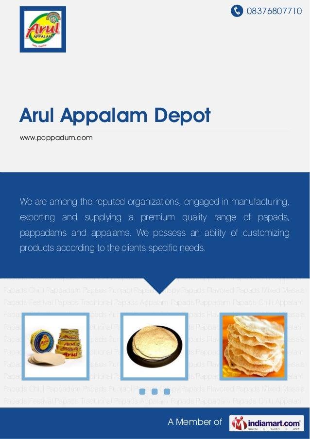 08376807710A Member ofArul Appalam Depotwww.poppadum.comAppalam Papads Pappadam Papads Chilli Appalam Papads Chilli Pappad...