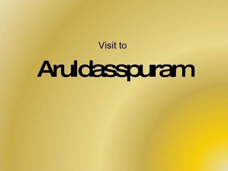 Visit to  Aruldasspuram