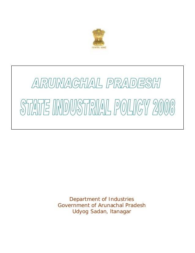 Arunachal pradesh state ind policy 2008