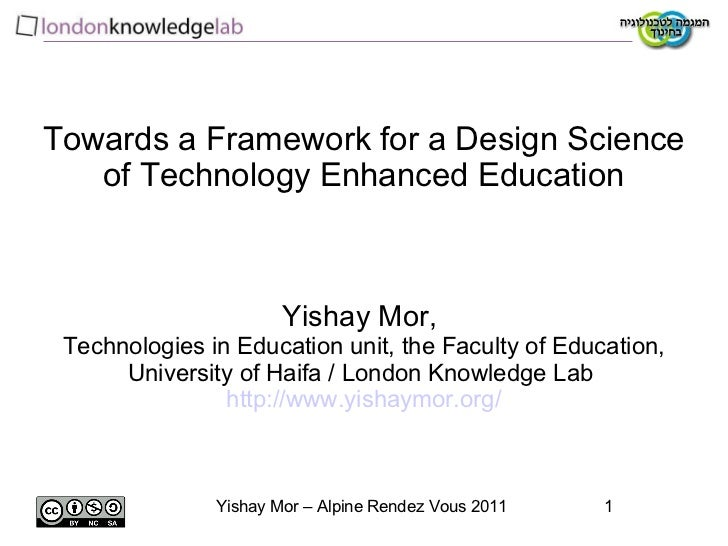 Towards a Framework for a Design Science of Technology Enhanced Education