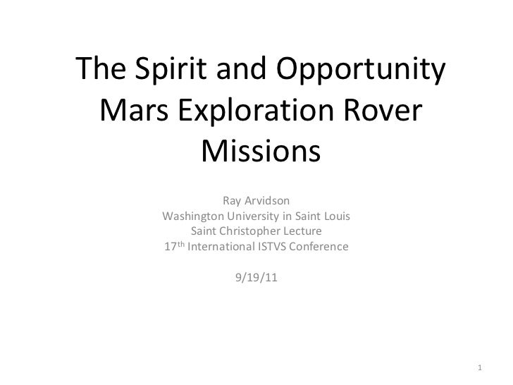 The Spirit and Opportunity Mars Exploration Rover         Missions                   Ray Arvidson      Washington Universi...