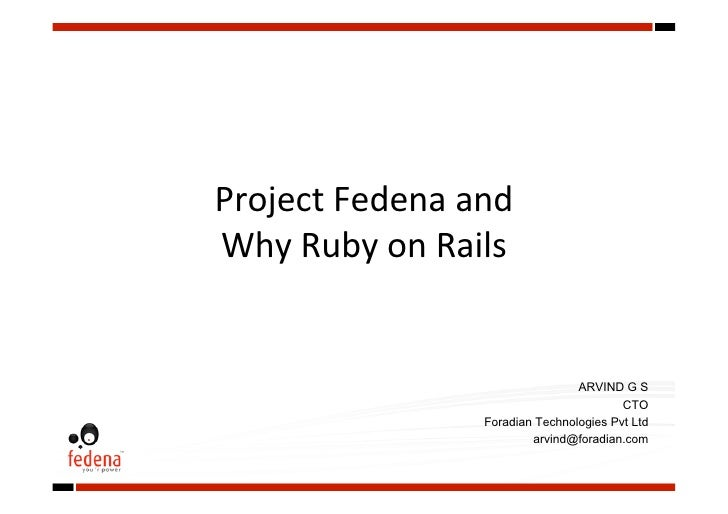 Project Fedena and Why Ruby on Rails - ArvindArvind G S