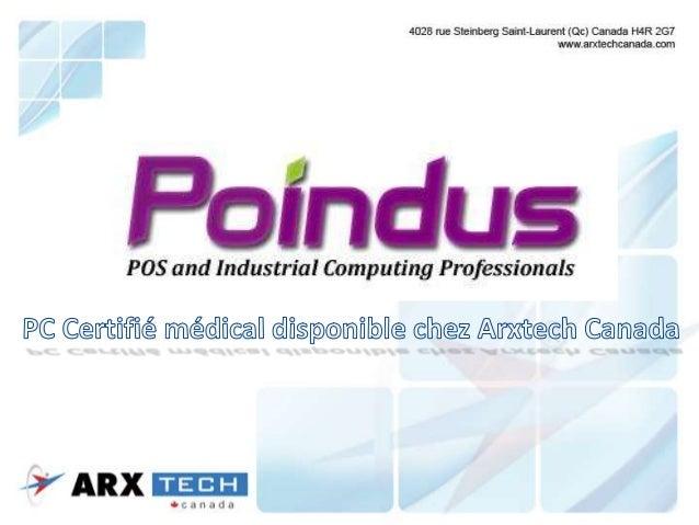 Arxtech est fier d'offrir la gamme complète de produits Poindus en exclusivité au Canada. Le support au ventes et techniqu...