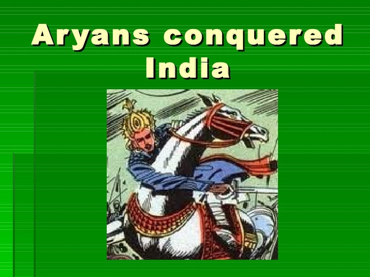 Aryans bring changes to india