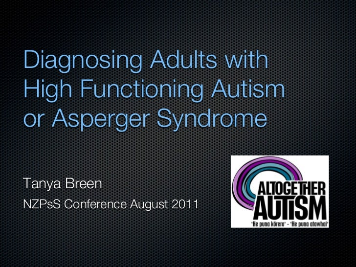 Diagnosing adults with high functioning autism or Asperger syndrome