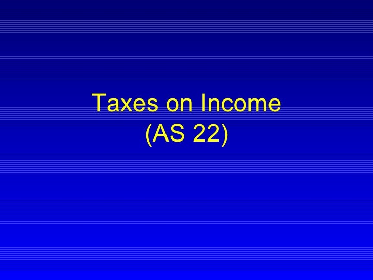 Taxes on Income (AS 22)