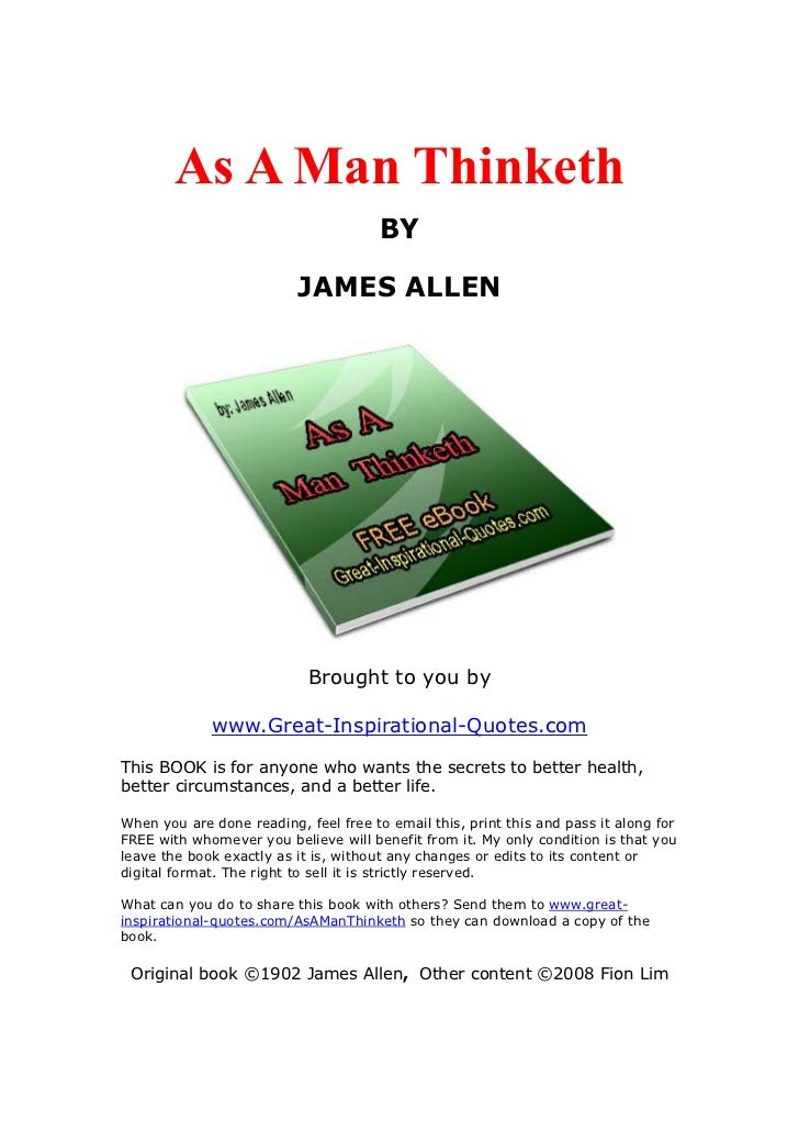 As A Man Thinketh                                       BY                          JAMES ALLEN                           ...