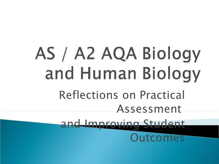Reflections on Practical Assessment  and Improving Student Outcomes