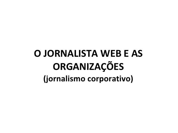 As Organizações e a Web
